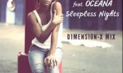 C:REAL Ft. Oceana - Sleepless Nights / Dimension X Remix
